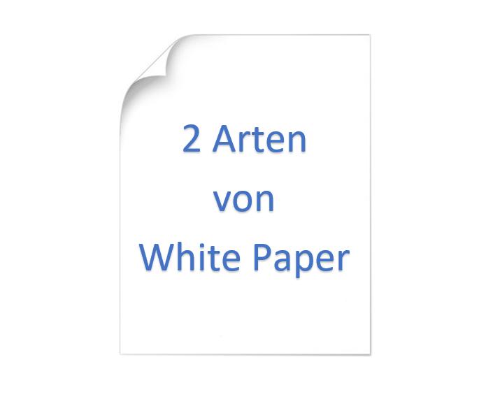 Die 2 Arten von White Paper – Wie Sie Diese Richtig Einsetzen5 min read