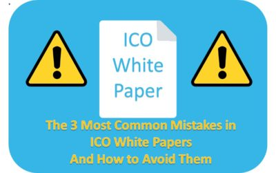 The 3 Biggest Mistakes In ICO White Papers (& How To Avoid Them)