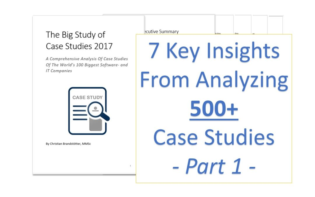 7 Key Insights From Analyzing 500+ Case Studies – 1/26 min read
