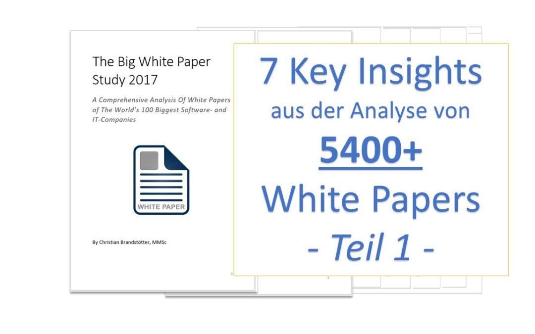 7 Insights aus der Analyse von 5400 White Papern – 1/2