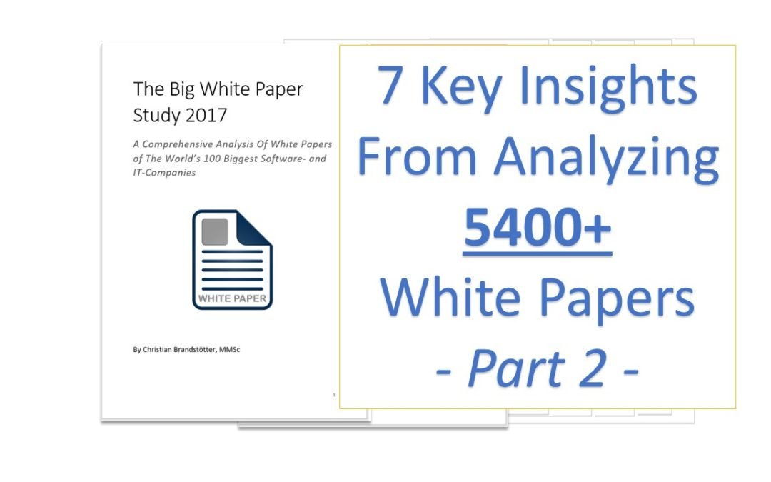 7 Insights From Analyzing 5400 White Papers – Part 2